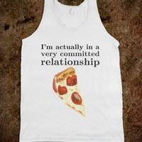 I'M ACTUALLY IN A VERY COMMITTED RELATIONSHIP TANK