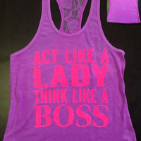 Racer tank w/ laced back- Act Like A Lady Think Like A Boss