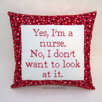 Funny Cross Stitch Pillow, Red White And Black Pillow, Nurse Quote