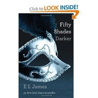 Fifty Shades Darker: Book Two of the Fifty Shades Trilogy [Paperback]