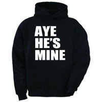 Amazon.com: Aye He's Mine Black Adult Hoodie Sweatshirt: Clothing