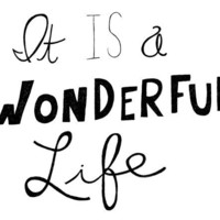 It is a wonderful life 8x10 Typography by virginiakraljevic