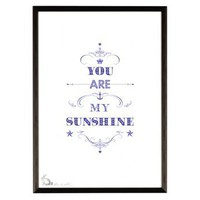 You Are My Sunshine Print | Folly Home | Design-led Gifts, Home wares, Vintage Finds