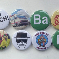 Breaking Bad Badges /Pins / Buttons