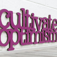 Cultivate Optimism by spunkyfluff on Etsy