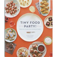 Tiny Food Party Cookbook