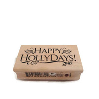 Happy Holidays Wood mounted rubber stamp
