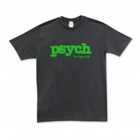 Psych I Sense Youre In My Way T-Shirt - Grey