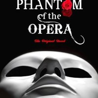 The Phantom of the Opera: The Original Novel:Amazon:Books