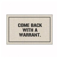 Amazon.com: Come Back with a Warrant Doormat: Penny Lane Gifts