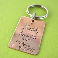 Faith, Trust, and Pixie Dust Key Chain - Spiffing Jewelry