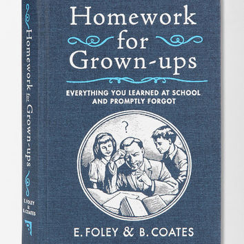 Homework For Grownups By E. Foley and B. Coates- Assorted One