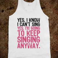Yes, I Know I Can't Sing