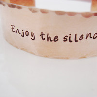 Enjoy the silence wide hammered copper cuff