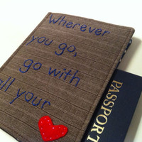 Passport Cover Wherever you go Go with all by destinationhandmade