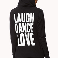 Laugh Dance Love Lounge Hoodie