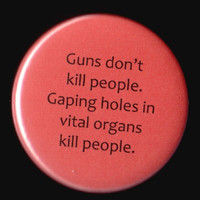 Guns and Gaping Holes Button by kohaku16 on Etsy