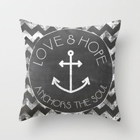 Chalkboard - Love and Hope Anchors The Soul Throw Pillow by Misty Diller of Misty Michelle Design