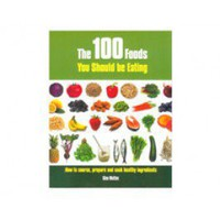 100 Foods You Should Eat
