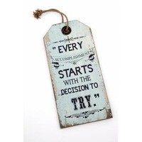 Buy Large Rustic Wooden Tag Sign - Decision To Try