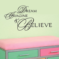 Dream Imagine & Believe Baby Nursery Vinyl Wall Words Decal