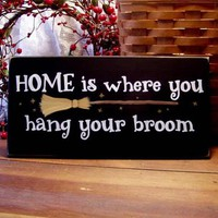 Home is where you hang your Broom Painted Wood Sign | CountryWorkshop - Housewares on ArtFire
