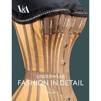 [BOOK] Underwear: Fashion in Detail (9781851776160) by Eleri Lynn