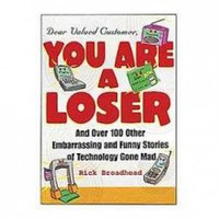 Dear Valued Customer, You Are A Loser Book | X-treme Geek