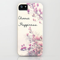 Choose Happiness iPhone & iPod Case by Olivia Joy StClaire