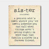 Wall Art - A sister is a person ... Sister Quote - Family - Typography - Room decor - 8 x 10 print on vintage paper or chalkboard background