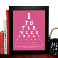 Taylor Swift, Its Flawless Really Something Its Fearless, Eye Chart, 8 x 10 Giclee Art Print, Buy 3 Get 1 Free