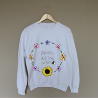 Radiate Positive Vibes - White Crewneck Sweatshirt /
