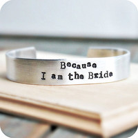 Bride adjustable bracelet aluminum silver hand stamped womens wedding bridal shower bridezilla gag gift