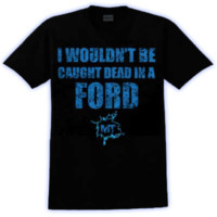 MudThumpin Dead In a Ford Tshirt