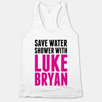 Save Water, Shower with Luke