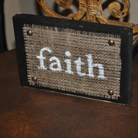 Burlap and Wood Sign  faith  8 x 5 1/2 by dlynnart on Etsy
