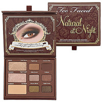 Too Faced Natural At Night Sexy & Sultry Neutral Eye Shadow Collection  : Eye Sets & Palettes | Seph