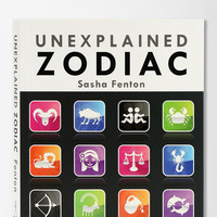Unexplained Zodiac By Sasha Fenton