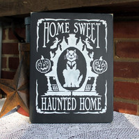 Wood Sign Home Sweet Haunted Home Wall Decor