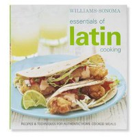 Williams-Sonoma Essentials of Latin Cooking Cookbook | Williams-Sonoma