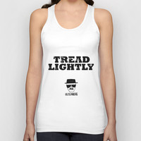 Breaking Bad - Tread Lightly - Heisenberg Unisex Tank Top by Bright Enough ▲