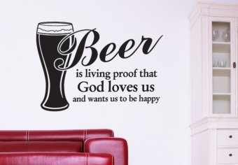 Beer is living proof... Wall Decal Quote - Great Decoration for men - Wall Decals | My Wall Decal Shop | Decorating Ideas & Wall Stickers