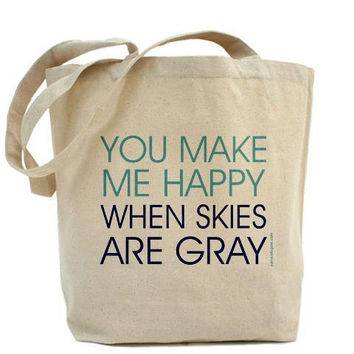 You Make Me Happy When Skies Are Gray by PamelaFugateDesigns