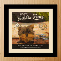 Yorkshire Terrier Dog Art Poster - Coffee Shop - Kitchen, Dinning Room, Unique Pet Art - D01-067-10X10