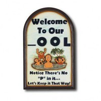 "RAM Gameroom ""Welcome To Our Pool"" Outdoor Sign - ODR636 - All Wall Art - Wall Art & Coverings - Decor"
