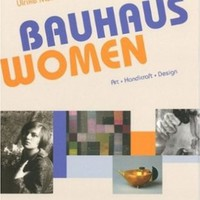 Bauhaus Women: Art, Handicraft, Design:Amazon:Books