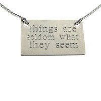 What They Seem Necklace