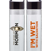 Book of Mormon Wet with Salvation Water Bottle - Book of Mormon the Musical Store - Only Official Site for Book of Mormon Apparel & Souvenirs