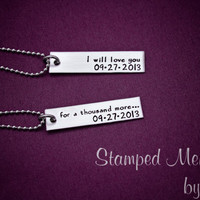 I will love you for a thousand more - Hand Stamped Couples Necklace Set  with Anniversary - Personalized Stainless Steel Jewelry - His & Her