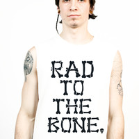 Rad To The Bone Tank